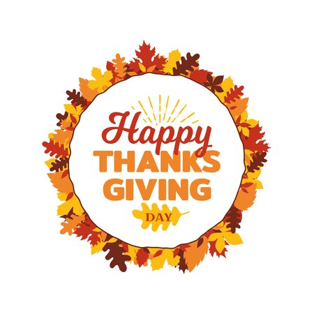 Happy thanksgiving day typography with autumn fall leaves ornament frame. Logo, badge, sticker, banner, label, card vector illustration design