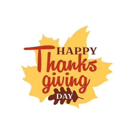 Happy thanksgiving text with dried leave background. Autumn fall typography concept design. Logo, badge, sticker, banner vector design. Çizim