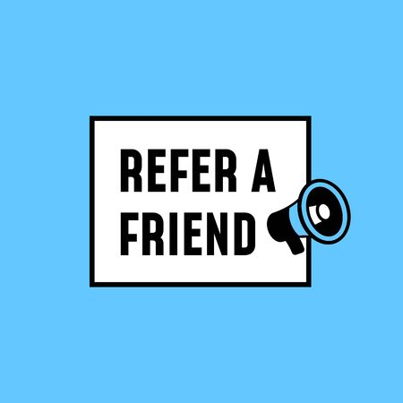 Refer a friend simple badge vector design. megaphone icon with text and square frame poster. Stock Illustratie
