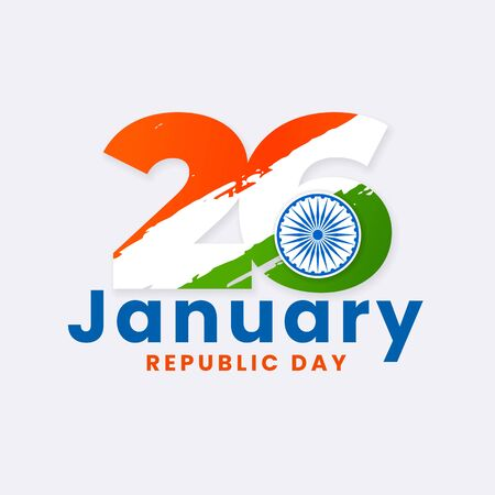26 january indian republic day typography poster design with ashoka chakra symbol vector illustration and tricolor india flag grunge background