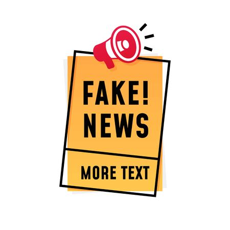 Fake news poster concept design. loudspeaker megaphone icon with text and square frame sticker label template.