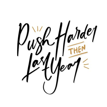 Push Harder them Last Year quote text for Happy New Year 2020 hand lettering typography vector illustration with fireworks symbol ornaments