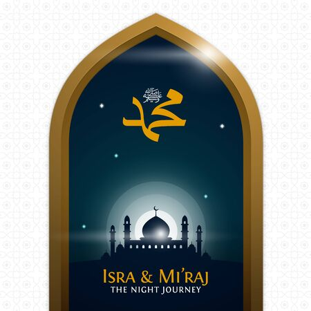 Isra Miraj the night journey of prophet Muhammad poster. great mosque with holy light vector illustration for islam celebration day background. Translation: The Ascension of Muhammad Pbuh Stock Illustratie
