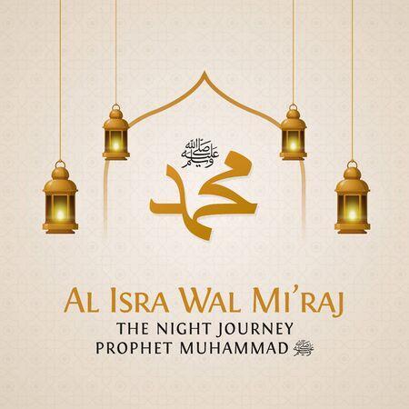 Isra and miraj the night journey of prophet muhammad poster design. Muslim celebration banner background template vector illustration. Translation: The Ascension of Muhammad Pbuh