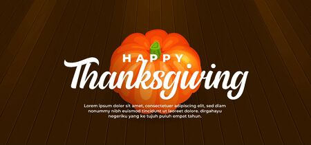 Happy thanksgiving day text background with pumpkin fruit on wooden floor vector illustration banner template