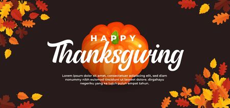 Happy thanksgiving day text on pumpkin fruit background and fall dry leaves vector illustration banner template
