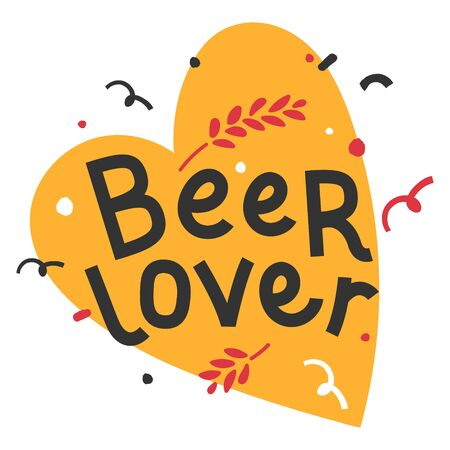 Handdrawn flat illustration with background. Handwritten lettering for oktoberfest. Good for poster, sticker or t-shirt print for october beer festifal. Beer lover fan phrase with heart shape doodles.