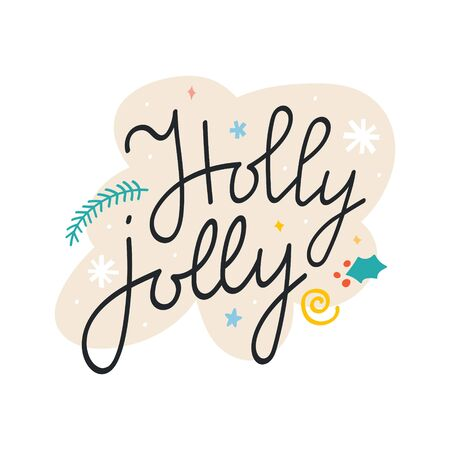 Christmas lettering phrase Holly jolly on bubble background with hand  drawn doodle snowflakes and decoration. Good as sticker, card, banner or poster. Handwritten phrase for greeting card. 写真素材 - 132716505