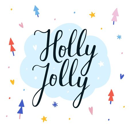 Winter vector banner with handwritten holly jolly lettering. beautiful script writing on illustrated background, holly jolly phrase decorated with christmas trees and stars on white background.  イラスト・ベクター素材