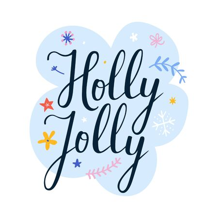 Christmas holly jolly lettering script phrase with postcard, greeting card, banner or print poster. Beautiful handmade writing with brush pen, vector template.  イラスト・ベクター素材