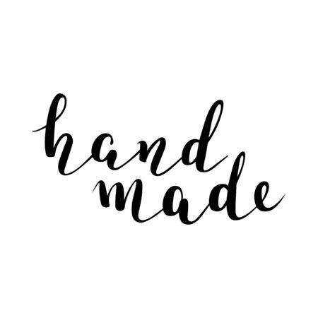 Hand made vector phrase isolated, brush pen lettering, script beautiful calligraphy writing, cursive words, good as label design.