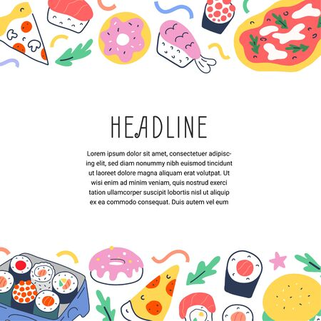 Fastfood template border background with hand drawn illustrations of pepperoni pizza, sushi roll and, tasty delivery restaurant menu cover, vector frame with copy space, doodle cartoon