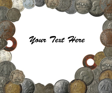 New, old and antique indian coins as a frame border with copy space