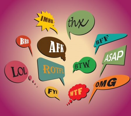 Colorful and most commonly used chat and online acronyms and abbreviations on retro style speech bubbles. The acronyms included are wtf, brb, lol, imho, btw, rotfl, fyi, thx, asap, omg and afk. Vector
