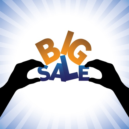 sales person: Concept vector graphic- person hand holding words big sale. This illustration can represents a company announcing sales at huge discounts during holidays  Illustration