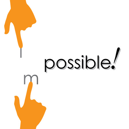 possibility: design of transforming impossible to possible by hand.
