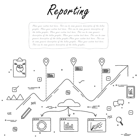 the reporting: hand drawn line vector doodle of concept of reporting and statistics. also represents business reporting, financial communication and investment, analytical reporting, data reporting, results summary