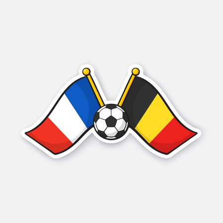 Vector illustration. Two crossed national flags of France versus Belgium with soccer ball between them. International championship football. Sticker with contour. Isolated on white background