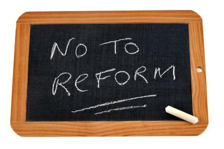 No to reform