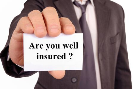 Are you well insured
