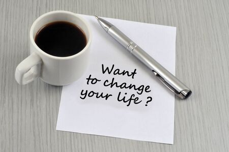 Want to change your life Stock Photo