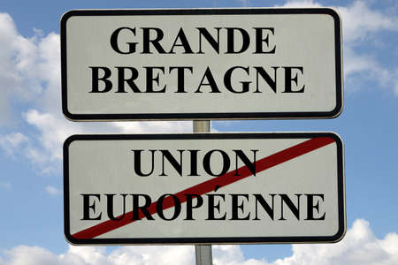 French sign indicating the exit of Great Britain from the European Union