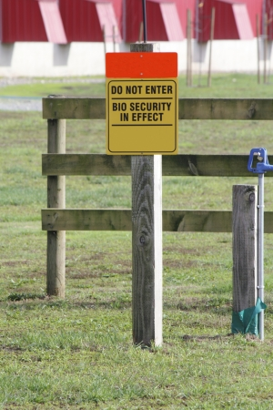 visitors area: A sign warns visitors that the farm is a bio secured area