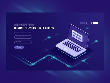 Hosting services, user authorization form, login password, registration, laptop, network data access isometric vector ultraviolet Illustration