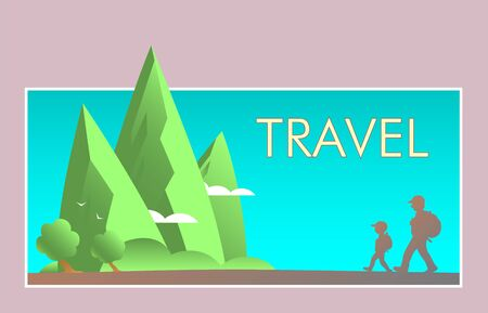 Cartoon father and son travel with backpacks in beautiful places of nature. Silhouettes of people. Green mountains, trees and clouds. Place for text. Vector illustration.