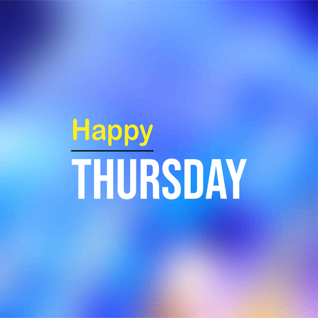 happy Thursday. Life quote with modern background vector illustration Иллюстрация