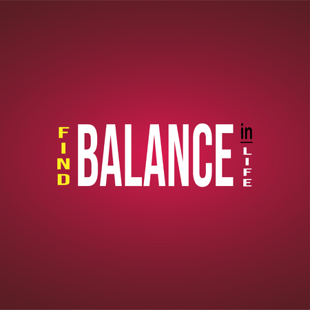 find balance in life. Life quote with modern background vector illustration 向量圖像