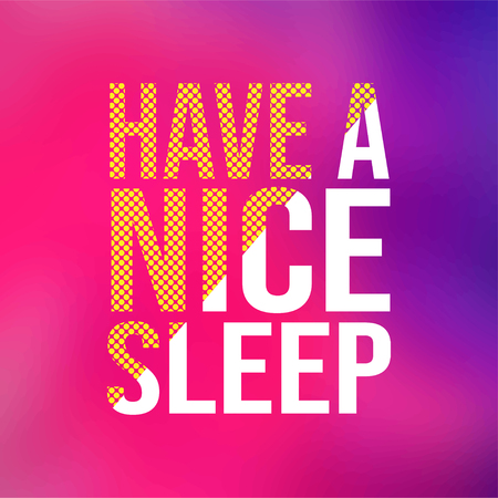 Have a nice sleep. Life quote with modern background vector illustration Illusztráció