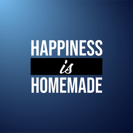 happiness is homemade. Life quote with modern background vector illustration Ilustração