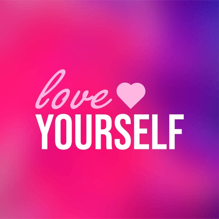 love yourself. Life quote with modern background vector illustration Ilustração