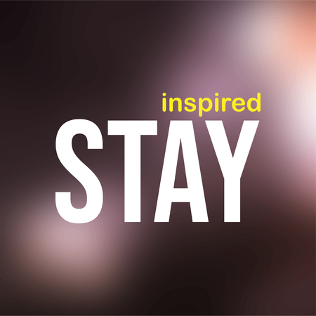 stay inspired. successful quote with modern background vector illustration 向量圖像