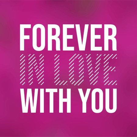 forever in love with you. Love quote with modern background vector illustration  イラスト・ベクター素材