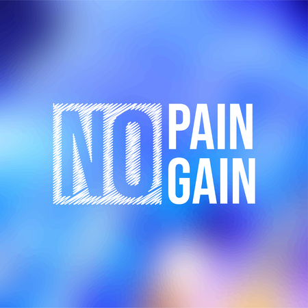 no pain no gain. successful quote with modern background vector illustration