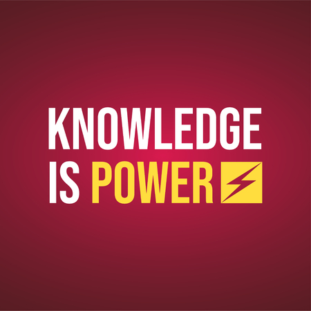 Knowledge is power. Life quote with modern background vector illustration