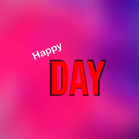 oh happy day. Life quote with modern background vector illustration