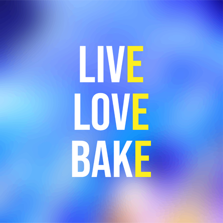 live love bake. Love quote with modern background vector illustration