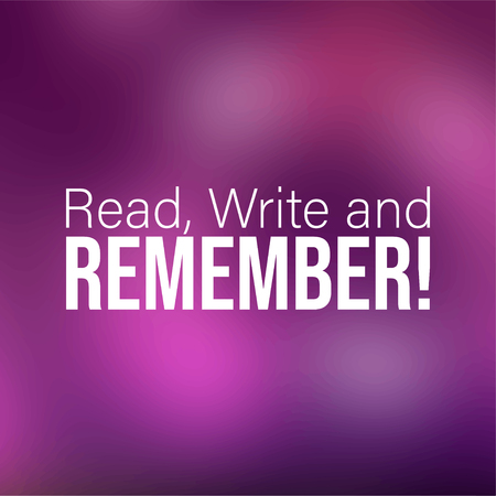 Read, Write and Remember  Education quote with modern background