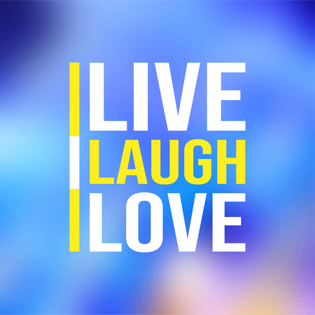 live laugh love. Love quote with modern background illustration