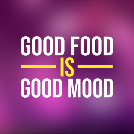 good food is good mood. Life quote with modern background vector illustration Illustration