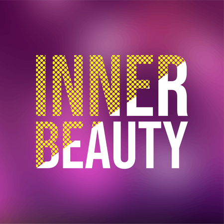 inner beauty. Love quote with modern background vector illustration