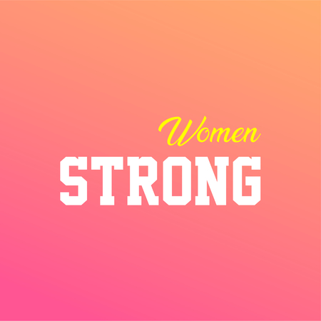 strong women. Love quote with modern background vector illustration Vektorové ilustrace