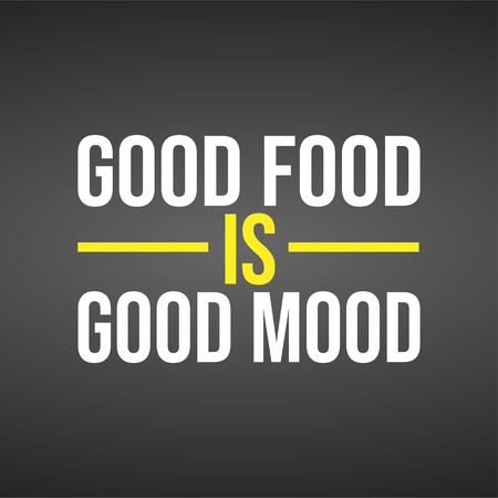 good food is good mood. Life quote with modern background vector illustration 向量圖像