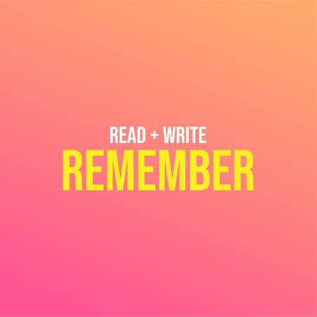 Read, Write and Remember. Education quote with modern background illustration Illusztráció