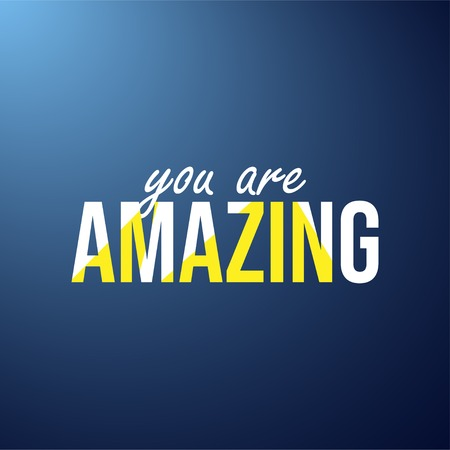 you are amazing. Life quote with modern background vector illustration 向量圖像