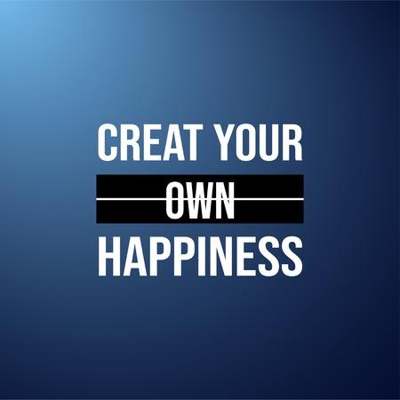 자신의 행복을 만듭니다. 현대 배경 벡터 일러스트와 함께 성공적인 견적