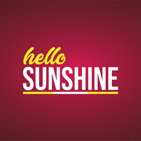 hello sunshine. Life quote with modern background vector illustration Çizim